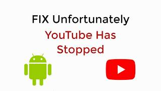 FIX Unfortunately YouTube Has Stopped in Android on Tablet/Phone 100% WORKING