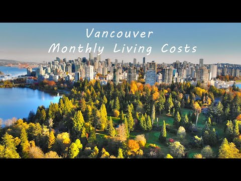 Monthly Living Costs - Vancouver BC Canada