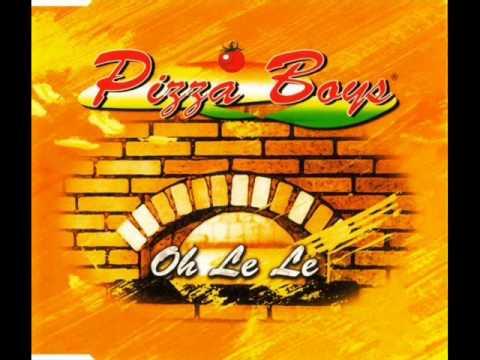 Pizza Boys - Oh Le Le (2000)