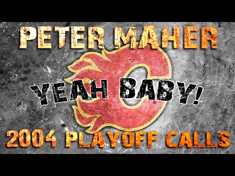 Peter Maher calls - 2004 Flames Playoffs