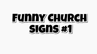 Funny Church Signs #1