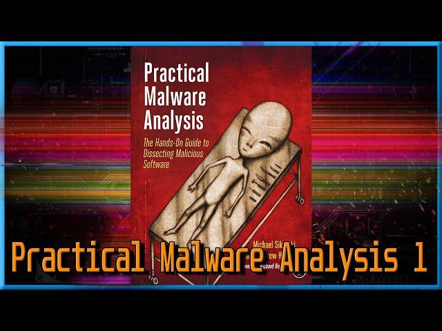 Practical Malware Analysis Walkthrough - Chapter 1 Labs