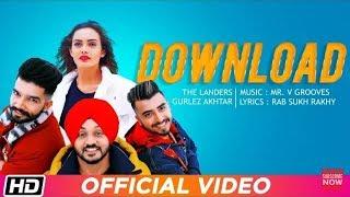 Download   The Landers feat. Gurlez Akhtar  Himanshi Parashar  Mr. VGrooves Latest Punjabi Song 2018