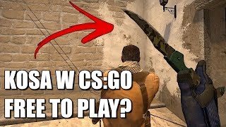 Czy w CS:GO Free to Play można jeszcze ZDOBYĆ KOSĘ za FREE?