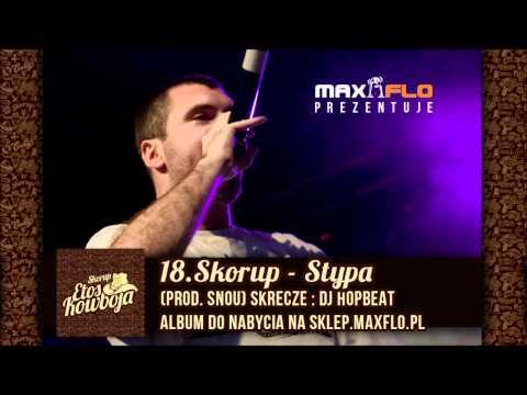 18. Skorup - Stypa (Etos kowboja)