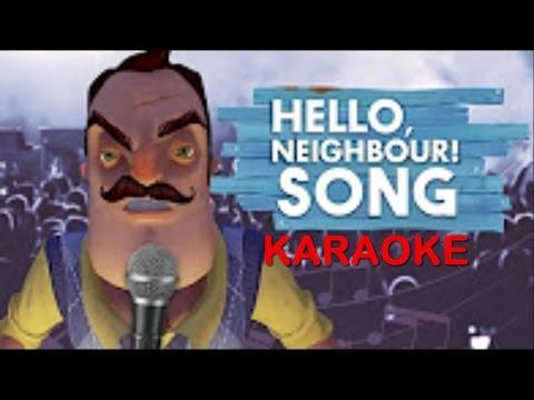 Hello Neighbor Song Itowngameplay Karaoke!