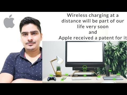 "Apple received patent of Wireless charging ""at a distance"" device from FCC"