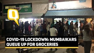 Panicked Over Lockdown, Mumbaikars Queue Up To Buy Essentials | The Quint