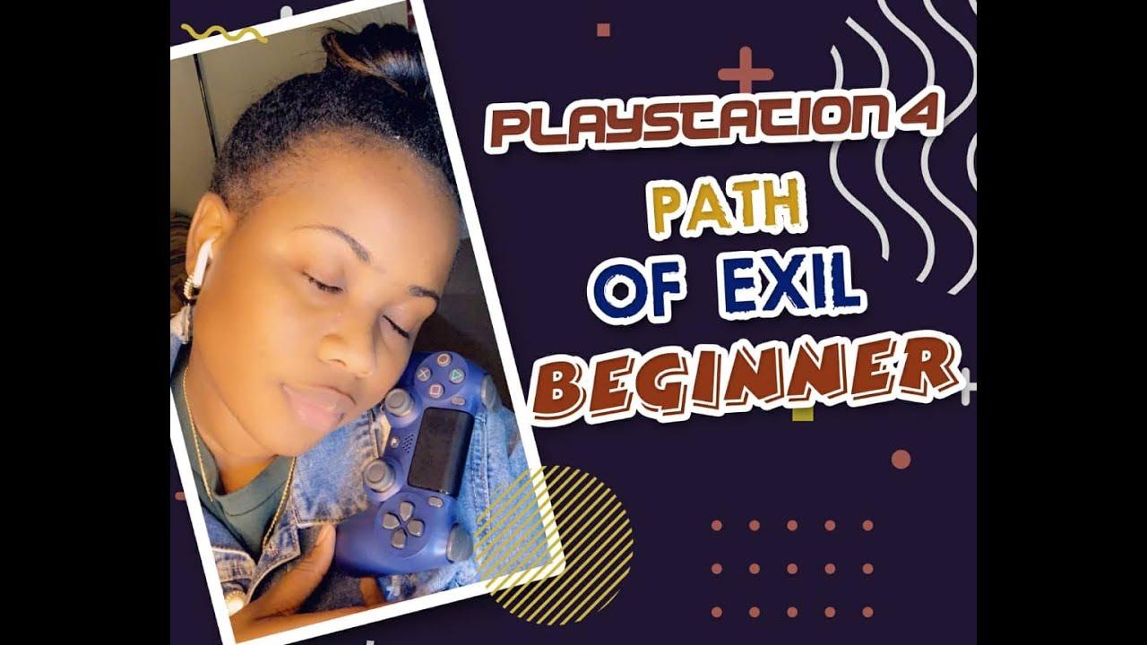 vickerry ap montrem jwe jwèt videyo pou premye fwa . ( playstation4 path of exile beginner )
