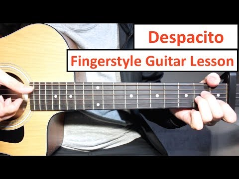 Download Youtube: Despacito | Fingerstyle Guitar Lesson (Tutorial) Luis Fonsi, Daddy Yankee Justin Bieber Fingerstyle