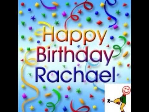 Happy Birthday Rachael Youtube