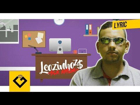 MC Leozinho ZS - Sua Amiga (Lyric Video) DJ CK