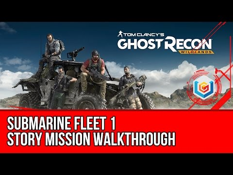 Tom Clancy's Ghost Recon: Wildlands Submarine Fleet 1 Walkthrough - Caimanes Story Mission Gameplay