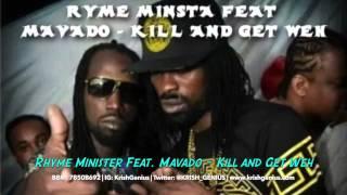 Ryme Minista Ft Mavado Kill And Get Weh Dj Smurf Music