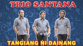 Trio Santana - Tangiang Ni Dainang ( Official Music video )