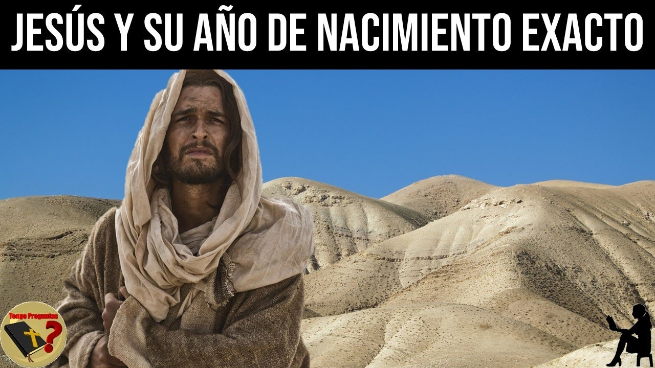 En Qué Año Nació Jesús Realmente? - Tengo Preguntas - YouTube