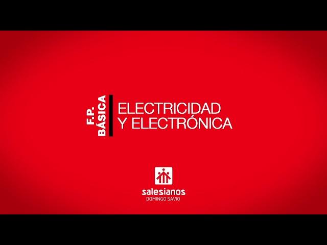 Vídeo Electricidad y Electrónica