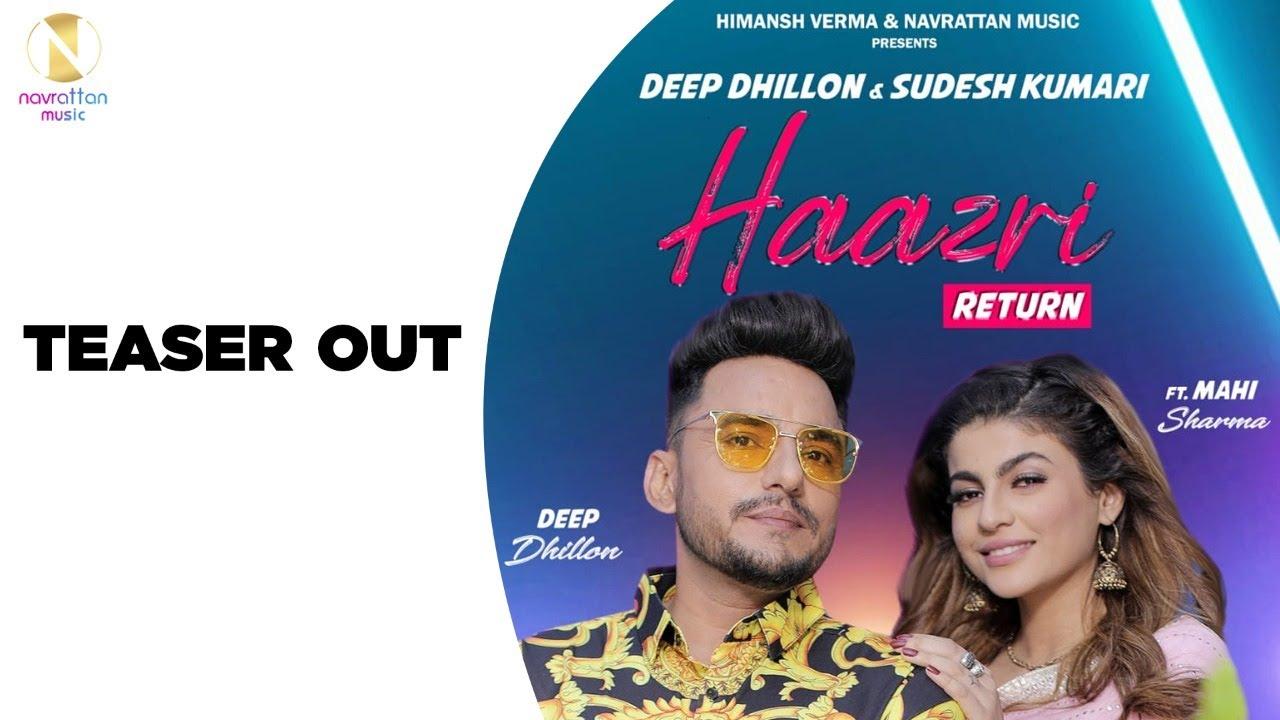Haazri Return (Teaser) Deep Dhillon & Sudesh Kumari   Himansh Verma   Navrattan Music   Punjabi Song