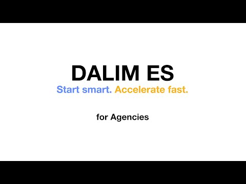 Start smart. Accelerate fast. For agencies with DALIM ES