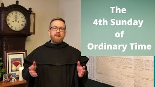 4th Sunday of Ordinary Time - Fr. Pio