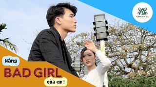 NÀNG BAD GIRL CỦA EM | PHIM NGẮN | SHOT ON IPHONE 12 PRO MAX