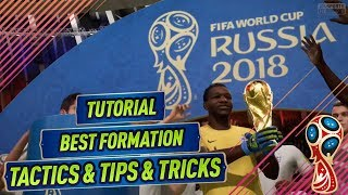 Video FIFA 18 WORLD CUP TUTORIAL - BEST FORMATION & TACTICS to WIN THE WORLD CUP ONLINE TOURNAMENT! download MP3, 3GP, MP4, WEBM, AVI, FLV Juni 2018