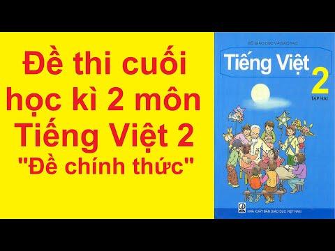 Đề Thi Cuối Học Kì 2 Môn Tiếng Việt Lớp 2 Năm 2021