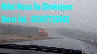 Yağmurlu Havada Sürüşü Nasıl Yapılır (Özel Direksiyon Dersi Sancaktepe Kurtköy İst. 05367722982 )