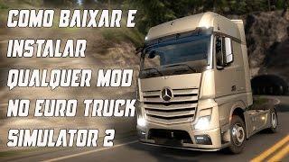 Como baixar e Instalar o MAPA EAA ou qualquer mods no euro truck simulator 2 - muito facil