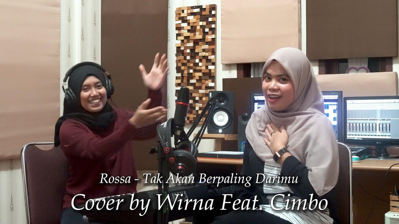 Rossa - Tak Kan Berpaling Darimu   Live Cover By Wirna & Cimbo