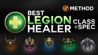 The Best Legion Healer Class and Spec