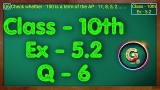 Class - 10 Ex - 5.2 Q6 Maths (Arithmetic progression) NCERT CBSE || Green Board