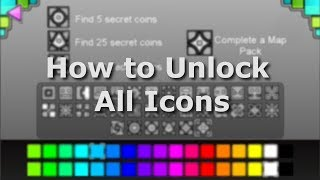 Geometry Dash ALL ICONS - How to Unlock!
