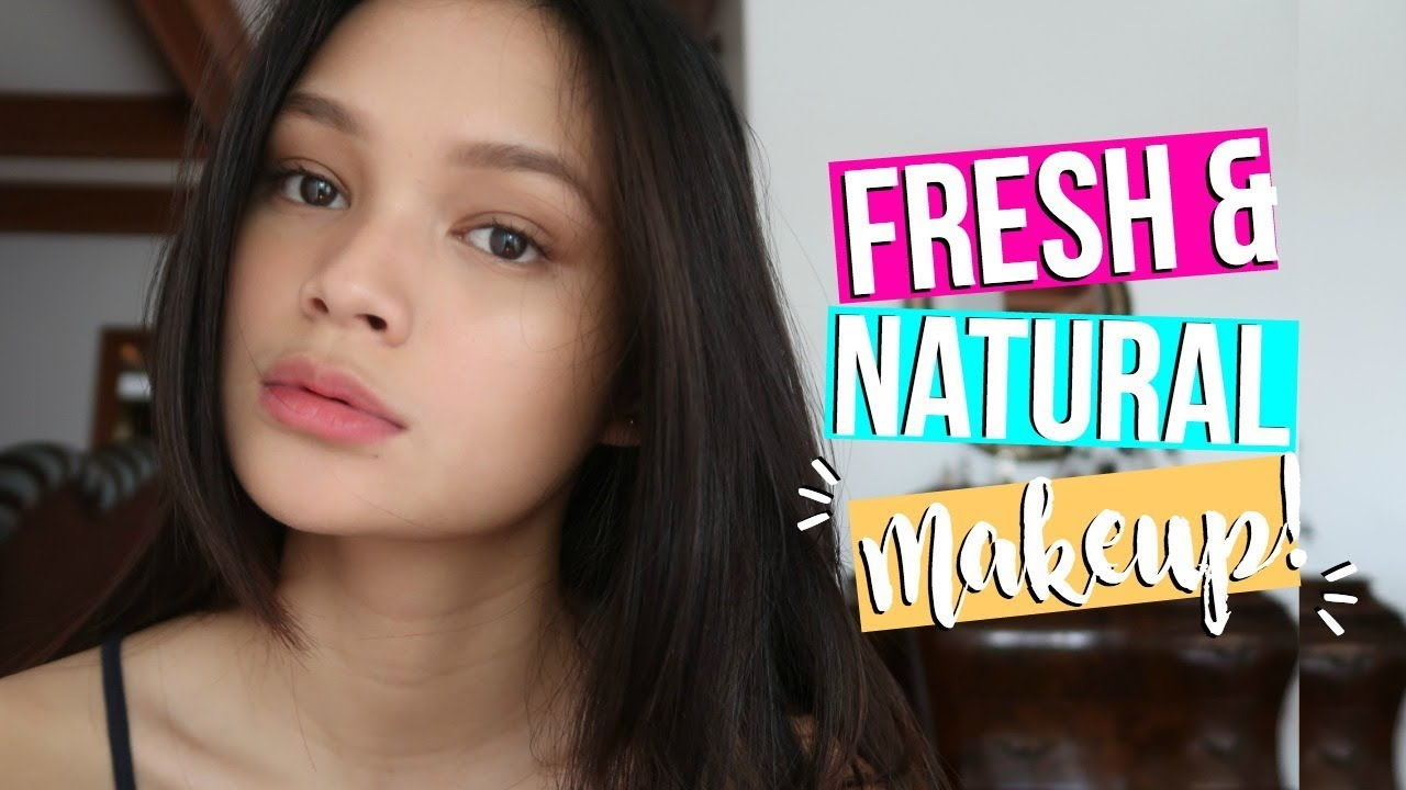 Fresh Natural Makeup Tutorial