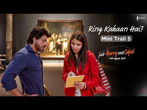 Ring Kahaan Hai? | Mini Trail 5 | Jab Harry Met Sejal | Shah Rukh Khan, Anushka Sharma