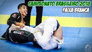 Jiu JItsu / Campeonato Brasileiro 2018 - Faixa Branca.