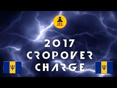 "2017 CROP OVER CHARGE ""2017 Crop Over Mix"" | DJ JEL"