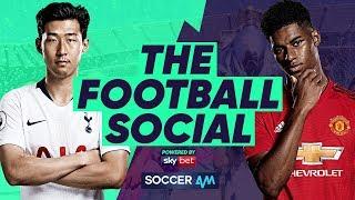 LIVE: Tottenham 0-1 Manchester United - Rashford's Goal Separates The Sides #TheFootballSocial