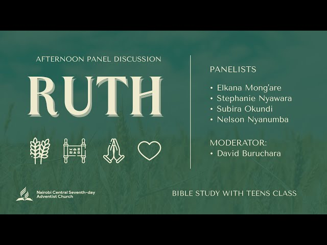 Ruth: Bible Study   Panel Discussion