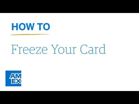 Learn How To Freeze Your Card: AmericanExpress.com | American Express