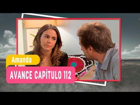 Amanda - Avance Capítulo 112
