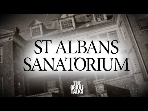 St Albans Sanatorium | Ghost Stories, Paranormal, Supernatural, Hauntings, Horror