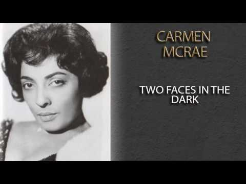 Carmen mcrae two faces in the dark k pop lyrics song carmen mcrae two faces in the dark stopboris