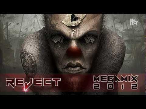 Reject - Hardcore Megamix 2012
