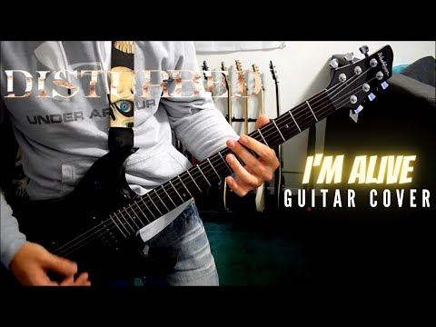 Disturbed - I'm Alive (Guitar Cover)