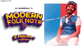 THE MODERN FOLK NOTE-5 ||  || MASHUP 2019 || A.C.BHARDWAJ || SHASHI BHUSHAN NEGI
