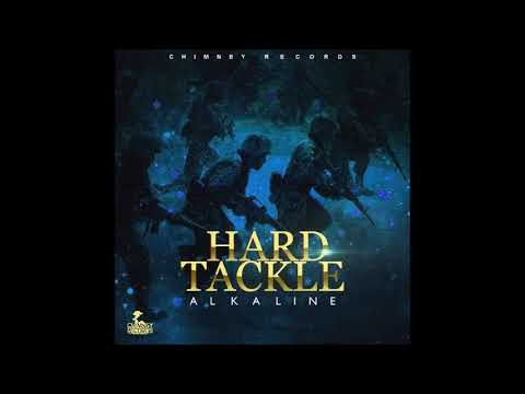 Alkaline -  Hard Tackle -  (Clean Version) -  October 2017