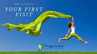 Progressive Medical Center - Your First Appointment