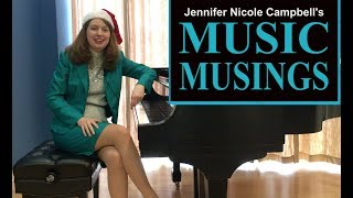 Dance of the Sugar Plum Fairy - Ep. 4 Music Musings with Jennifer Nicole Campbell