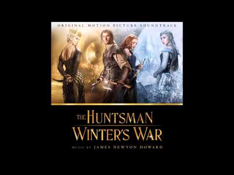 The Huntsman: Winter's War - James Newton Howard  - 2016 - Soundtrack